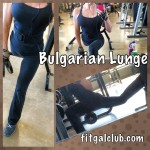 Fit Gal's Weekly Favorite Exercise: Bulgarian Lunge